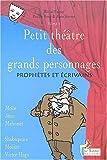 echange, troc Michel Fustier - Petit théâtre des grands personnages, tome 5 : Prophètes et écrivains