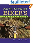 The Mountain Biker's Training Bible:...