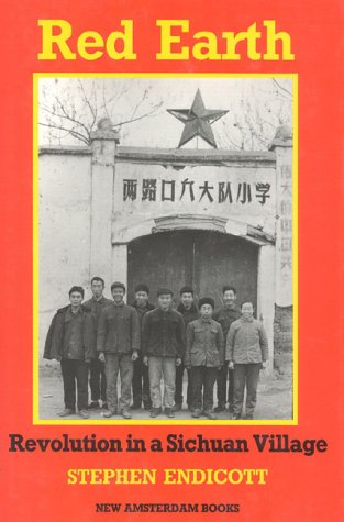 Red Earth: Revolution in a Chinese Village
