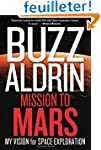Mission to Mars: My Vision for Space...