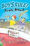 Pirate Attack (Boy's Rule!) Felice Arena
