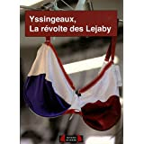 Yssingeaux, la révolte des Lejaby