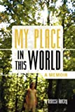 img - for My Place in This World- A Memoir book / textbook / text book