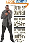 The Book Of Luke: My Fight For Truth,...