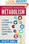 Understanding Metabolism: The Truth A...