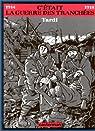 C'était la guerre des tranchées, 1914-1918 par Tardi