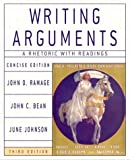 Writing Arguments: A Rhetoric with Readings, Concise Third Edition (0321163389) by John D. Ramage