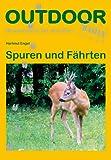 Spuren und Fährten (OutdoorHandbuch)