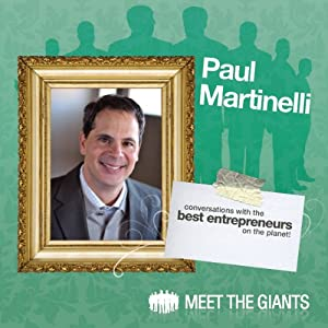 Paul Martinelli - Journey from High School Drop-Out to Millionaire Speech