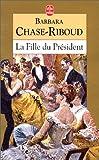 echange, troc Chase-Riboud B. - La fille du président