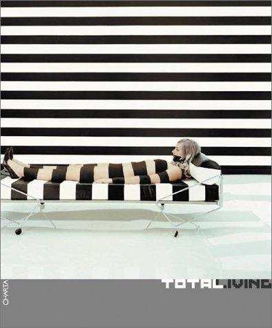 Total Living: Art, Fashion, Design, Architecture, Communication