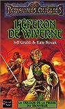 La Trilogie de la pierre du trouveur, tome 2: L'Eperon de wiverne (French Edition) (2265074403) by Grubb, Jeff
