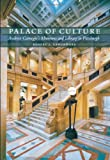 Palace of Culture: Andrew Carnegie's Museums and Library in Pittsburgh