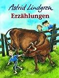 Erzählungen. ( Ab 6 J.) (3789129488) by Astrid Lindgren