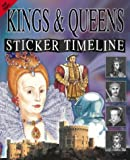img - for Kings and Queens (Sticker Timeline) book / textbook / text book