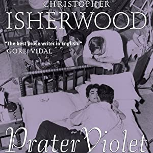 Prater Violet | [Christopher Isherwood]