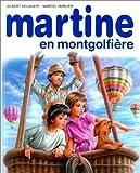 echange, troc Gilbert Delahaye, Marcel Marlier - Martine en montgolfière