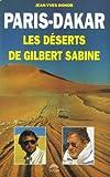 Paris-dakar : les deserts de gilbert sabine