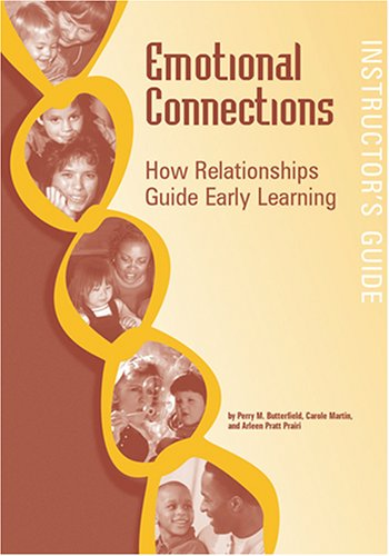 Emotional Connections: Teaching How Relationships Guide Early Learning
