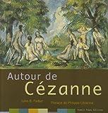 echange, troc Jules-B Farber, Philippe Cézanne - Autour de Cézanne