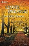 Stern ohne Himmel: Roman - Leonie Ossowski
