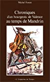 img - for Chroniques d'un bourgeois de Valence au temps de Mandrin (Empreinte du temps) (French Edition) book / textbook / text book