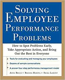Solving Employee Performance Problems: How to Spot
