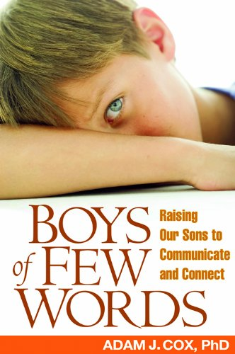 boys-of-few-words-raising-our-sons-to-communicate-and-connect