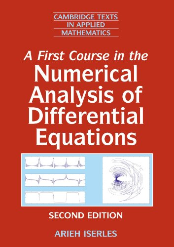 A First Course in the Numerical Analysis of Differential...