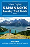 Gillean Daffern's Kananaskis Country Trail Guide - 4th Edition: Volume 1: Kananaskis Valley—Kananaskis Lakes—Elk Lakes—The Smi