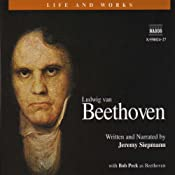 The Life and Works of Beethoven | [Jeremy Siepmann]