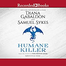 Humane Killer (       UNABRIDGED) by Diana Gabaldon, Sam Sykes Narrated by Jill Tanner
