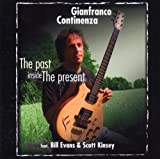 The Past Inside the Presence by Gianfranco Continenza