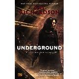 Underground (Greywalker, Book 3): A Greywalker Novel ~ Kat Richardson
