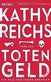 Totengeld: Thriller (Die Tempe-Brennan-Romane, Band 16)