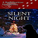 Silent Night: A Raine Stockton Dog Mystery (       UNABRIDGED) by Donna Ball Narrated by Donna Postel