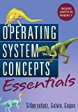 Operating System Concepts Essentials (0470889209) by Silberschatz, Abraham