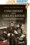 Childhood and Child Labour in the Bri...
