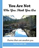 img - for You Are Not Who You Think You Are: Poems That Can Awaken You book / textbook / text book