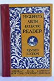 McGuffey's Sixth Eclectic Reader Revised Edition