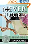 Never Buried: Volume 1 (Leigh Koslow...