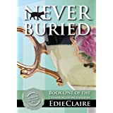 Never Buried (Leigh Koslow Mystery Series, Book 1) ~ Edie Claire