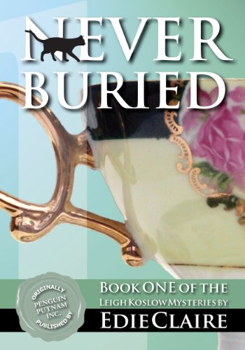 Never Buried: Leigh Koslow Mystery Series, Book 1