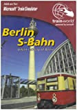 Berlin S-Bahn Add-On for Train Simulator (PC)