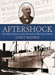 Aftershock: The Halifax Explosion and...