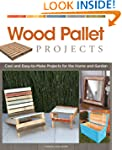 Wood Pallet Projects: Cool and Easy-t...