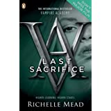 Vampire Academy: Last Sacrifice (book 6)by Richelle Mead