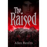 The Raised (The Morrelini Chronicles Book 1)