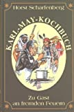 img - for Zu Gast an fremden Feuern: Das Karl-May-Kochbuch (German Edition) book / textbook / text book