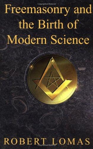 Freemasonry and the Birth of Modern Science